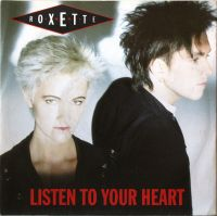 Cover Roxette - Listen To Your Heart