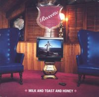 Cover Roxette - Milk And Toast And Honey