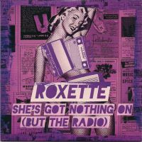 Cover Roxette - She's Got Nothing On (But The Radio)