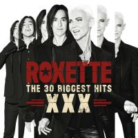 Cover Roxette - The 30 Biggest Hits - XXX