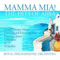 Cover Royal Philharmonic Orchestra - Mamma Mia! The Hits Of ABBA