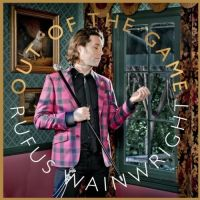 Cover Rufus Wainwright - Out Of The Game
