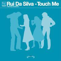 Cover Rui Da Silva feat. Cassandra - Touch Me