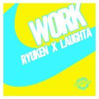 Cover Ryuken x Laughta - Work