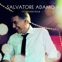 Cover Salvatore Adamo - La grande roue
