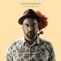 Cover Sam Bosman - Little Bit Better