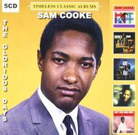 Cover Sam Cooke - The Glorious Days - Timeless Classic Albums