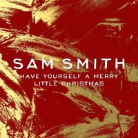 Cover Sam Smith - Have Yourself A Merry Little Christmas