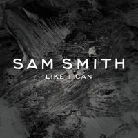 Cover Sam Smith - Like I Can