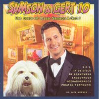 Cover Samson & Gert - Samson & Gert 10 - Het beste uit 10 jaar Samson & Gert