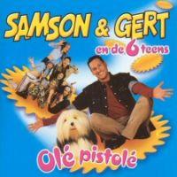 Cover Samson & Gert en de 6 Teens - Olé pistolé