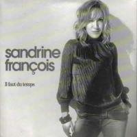 Cover Sandrine François - Il faut du temps
