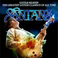 Cover Santana - Guitar Heaven - The Greatest Guitar Classics Of All Time