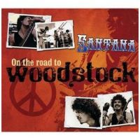 Cover Santana - On The Road To Woodstock