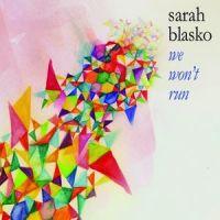 Cover Sarah Blasko - We Won't Run