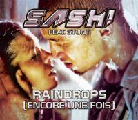 Cover Sash! feat. Stunt - Raindrops (encore une fois)