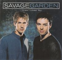 Cover Savage Garden - I Knew I Loved You