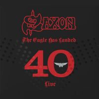 Cover Saxon - The Eagle Has Landed - 40 Live
