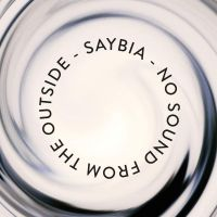 Cover Saybia - No Sound From The Outside