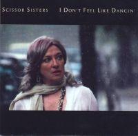 Cover Scissor Sisters - I Don't Feel Like Dancin'