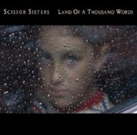 Cover Scissor Sisters - Land Of A Thousand Words