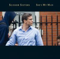 Cover Scissor Sisters - She's My Man