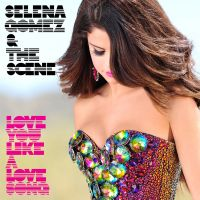 Cover Selena Gomez & The Scene - Love You Like A Love Song