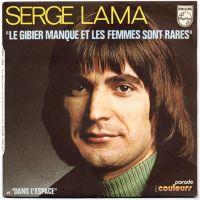 Cover Serge Lama - Le gibier manque et les femmes sont rares