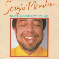 Cover Sergio Mendes - Never Gonna Let You Go