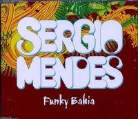 Cover Sergio Mendes feat. will.i.am and Siedah Garrett - Funky Bahia