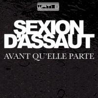 Cover Sexion d'Assaut - Avant qu'elle parte