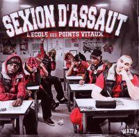 Cover Sexion d'Assaut - L'école des points vitaux
