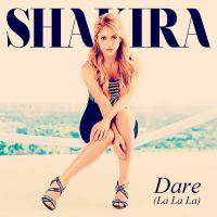 Cover Shakira - Dare (La La La)