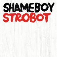 Cover Shameboy - Strobot