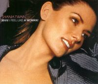Cover Shania Twain - Man! I Feel Like A Woman!
