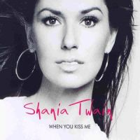 Cover Shania Twain - When You Kiss Me