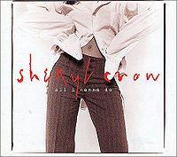 Cover Sheryl Crow - All I Wanna Do