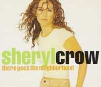 Cover Sheryl Crow - There Goes The Neighborhood