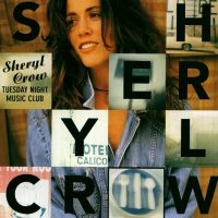 Cover Sheryl Crow - Tuesday Night Music Club
