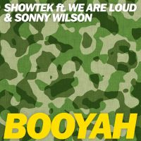 Cover Showtek feat. We Are Loud & Sonny Wilson - Booyah