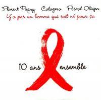 Cover Sidaction (Florent Pagny / Calogero / Pascal Obispo) - Y'a pas un homme qui soit né pour ça