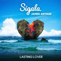 Cover Sigala & James Arthur - Lasting Lover