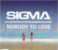 Cover Sigma - Nobody To Love