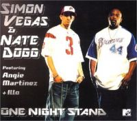 Cover Simon Vegas & Nate Dogg feat. Angie Martinez & Illo 77 - One Night Stand