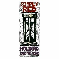 Cover Simply Red - Holding Back The Years