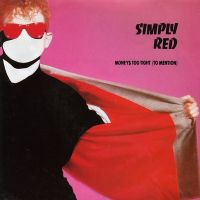Cover Simply Red - Money$ Too Tight (To Mention)