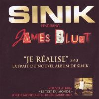 Cover Sinik feat. James Blunt - Je réalise