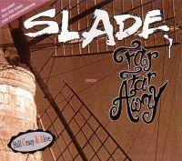 Cover Slade - Far Far Away