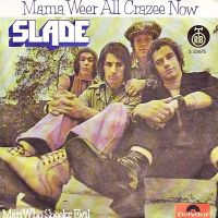 Cover Slade - Mama Weer All Crazee Now