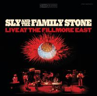 Cover Sly And The Family Stone - Live At The Fillmore East